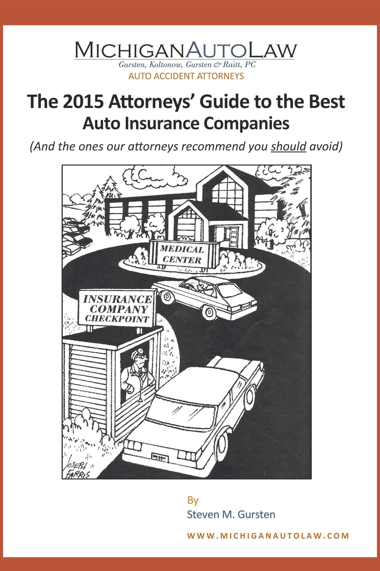 The Attorneys' Guide to the Best Auto Insurance Companies