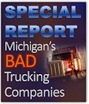 Special Report - Michigan's Bad Trucking Companies