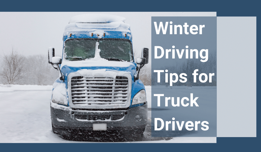Winter Driving Tips For Truck Drivers | Michigan Auto Law