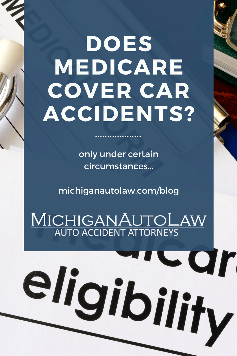 Does Medicare Cover Auto Accident Injuries Under New Law?