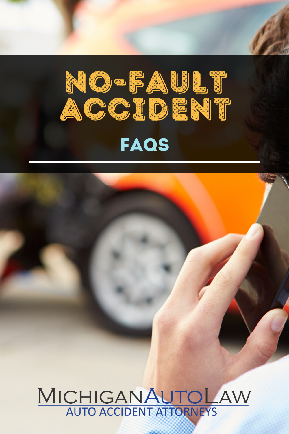 No-Fault Accident FAQs