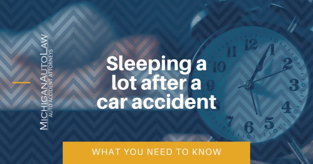 Sleeping A Lot After A Car Accident: What You Need To Know