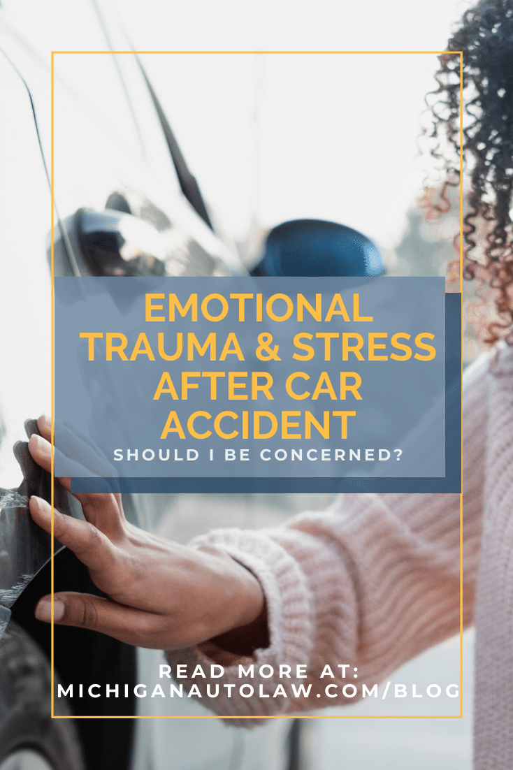 Emotional Trauma & Distress After Car Accident: Should I Be Concerned?