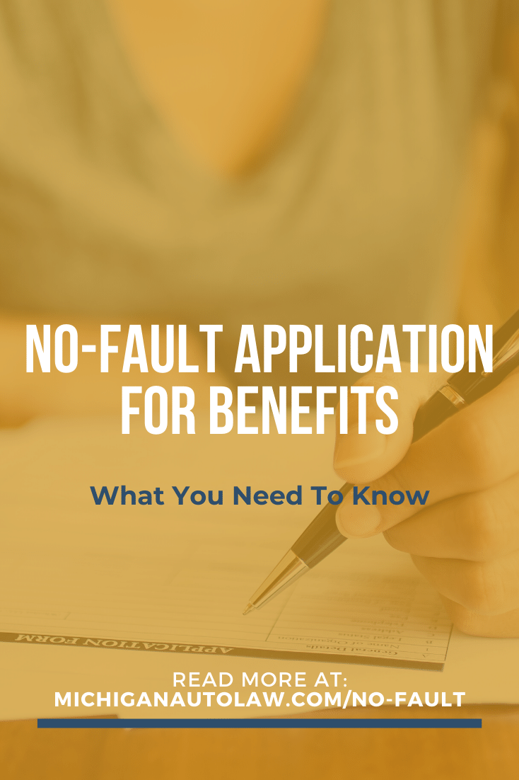 Application for No-Fault Benefits