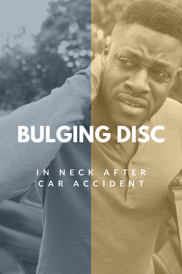 Bulging Disc In Neck After Car Accident: What You Need To Know