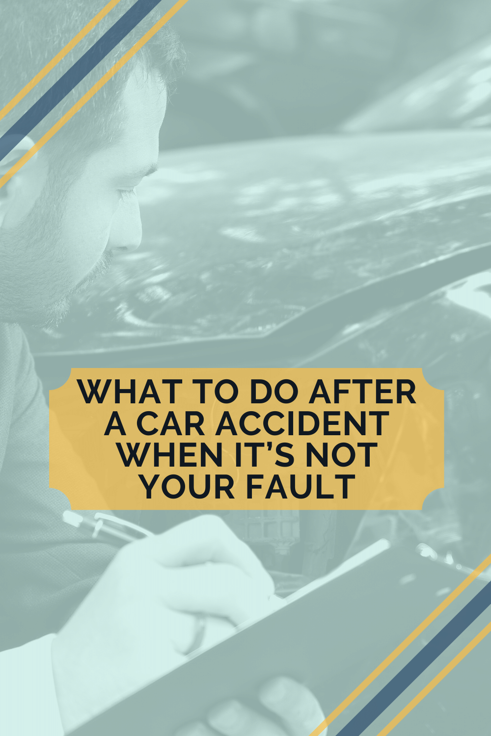 What To Do After A Car Accident When Not Your Fault