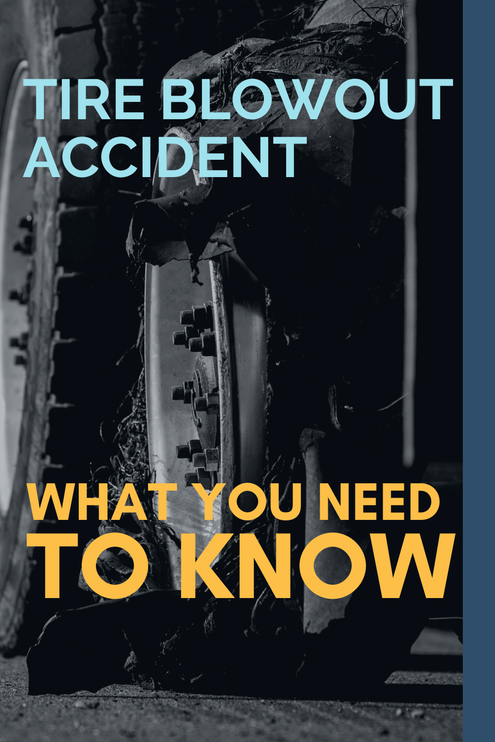 Tire Blowout Accident: What You Need To Know
