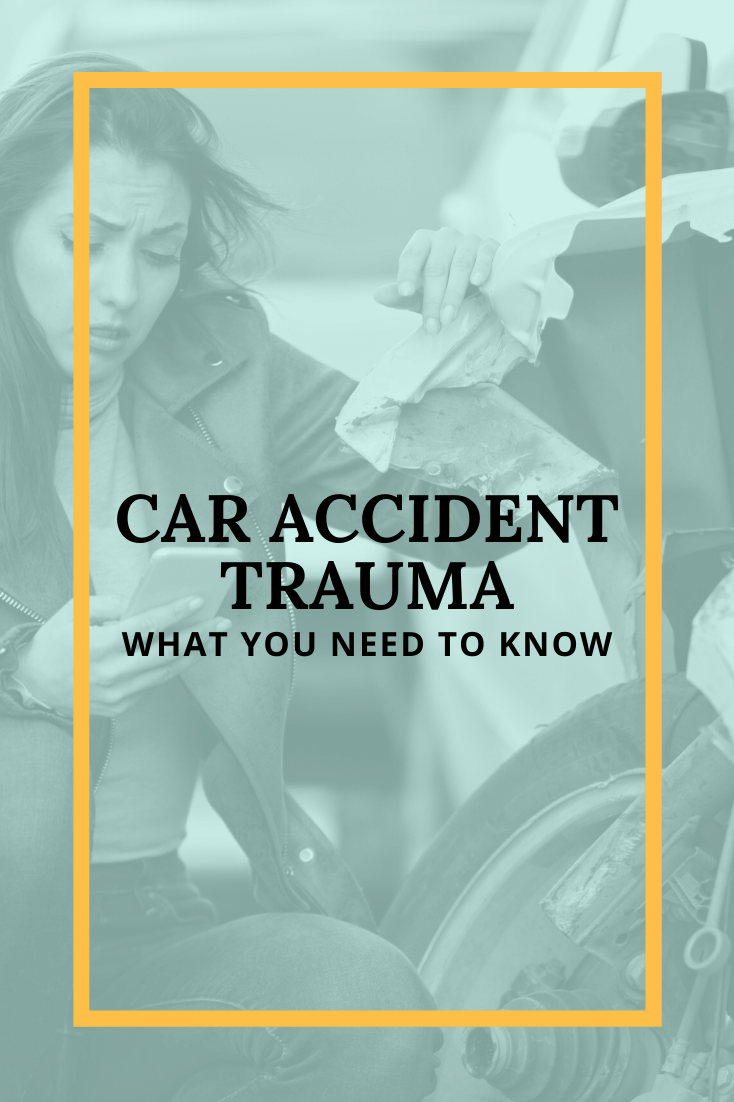 Car Accident Trauma: What You Need To Know