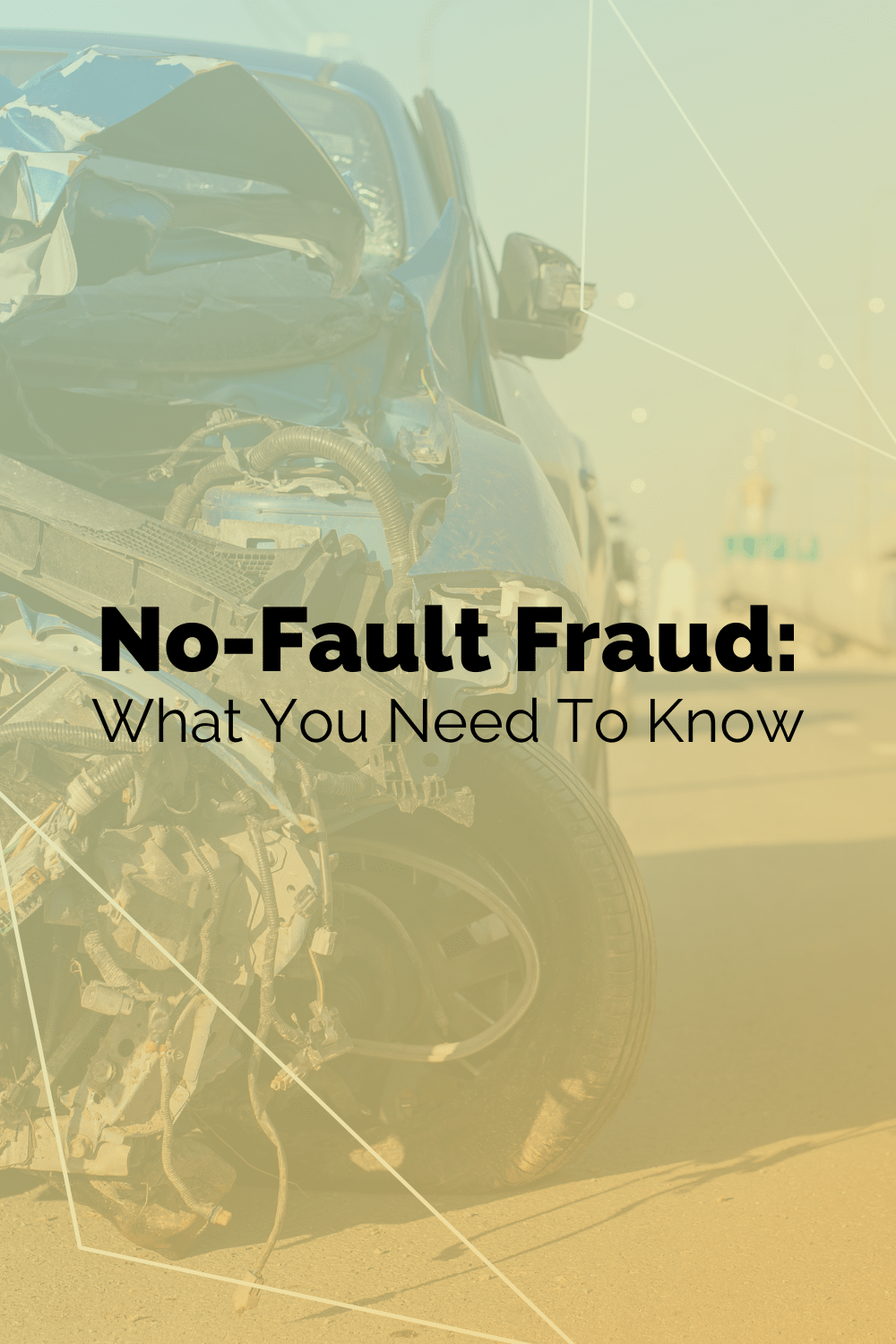 No-Fault Fraud: What You Need To Know