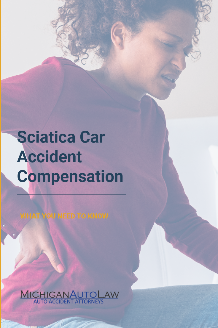 Sciatica Car Accident Compensation: What You Need To Know