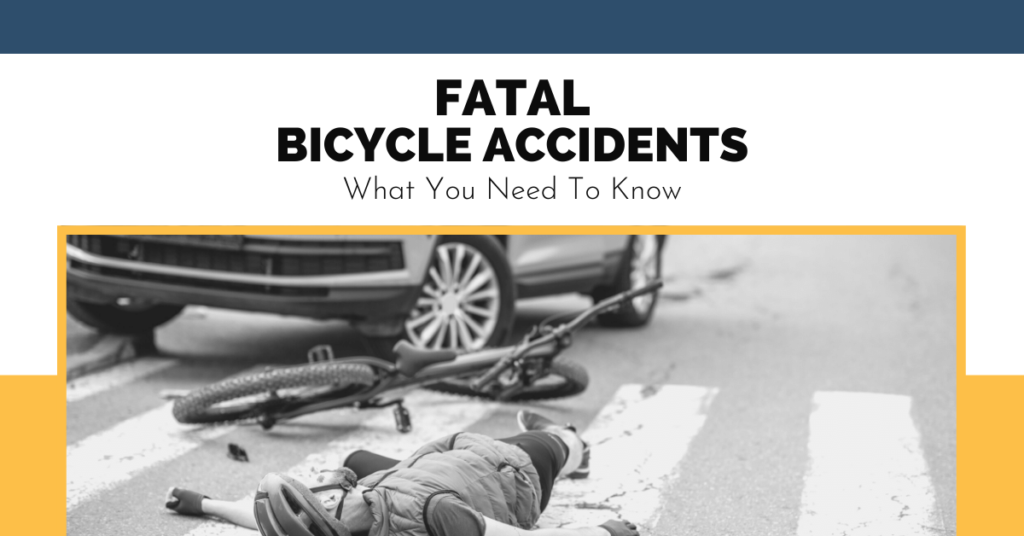 Fatal Bicycle Accidents What You Need To Know