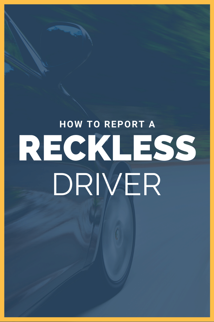 How To Report A Reckless Driver