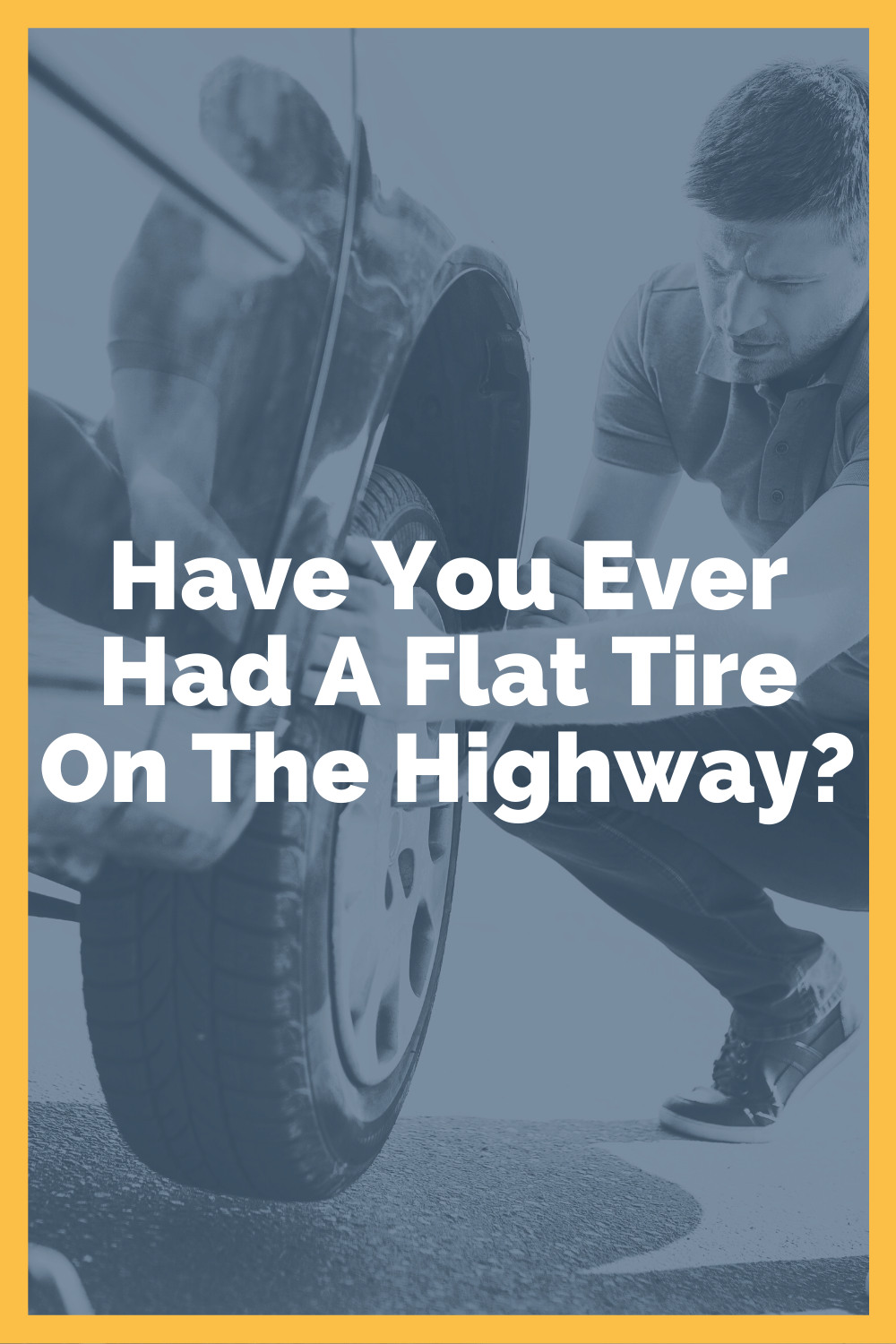 Flat Tire On Highway: Here\'s What To Do