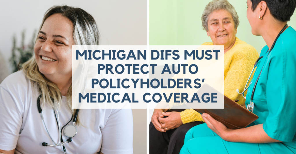 Michigan DIFS Must Protect Auto Policyholders' Medical Coverage