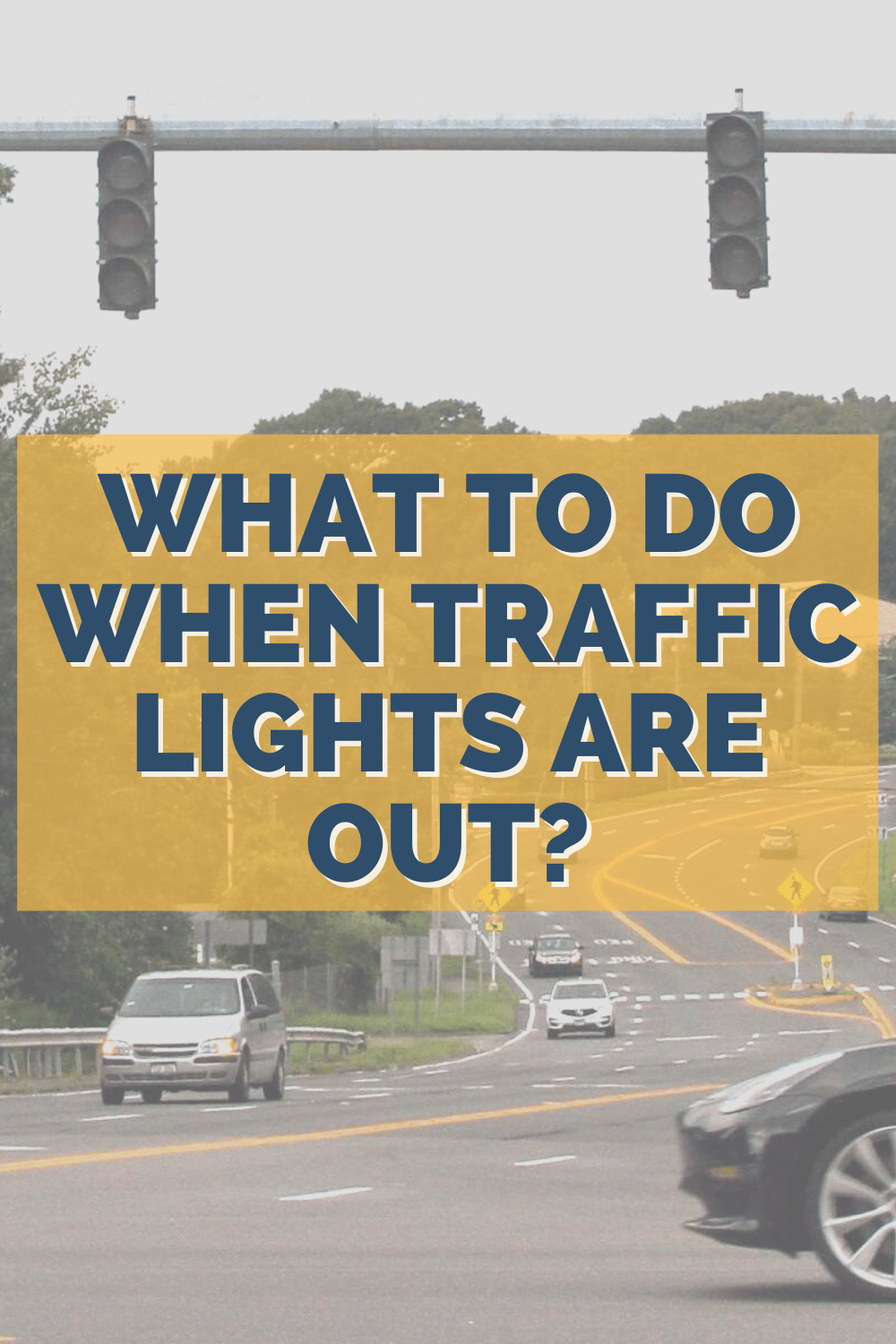 What To Do When Traffic Lights Are Out